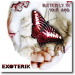 Exoterik album butterfly in your hand