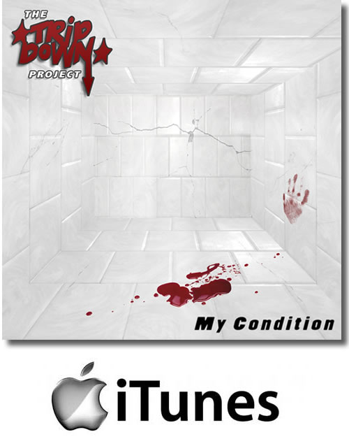 The Tripdown Project my condition EP download from iTunes released through Holier Than Thou Records