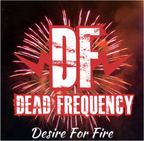 Glam Punk Rock Band Dead Frequency new EP Desire For Fire