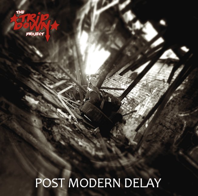 The Tripdown Project post modern detay post punk alternative rock album Holier Than Thou Records