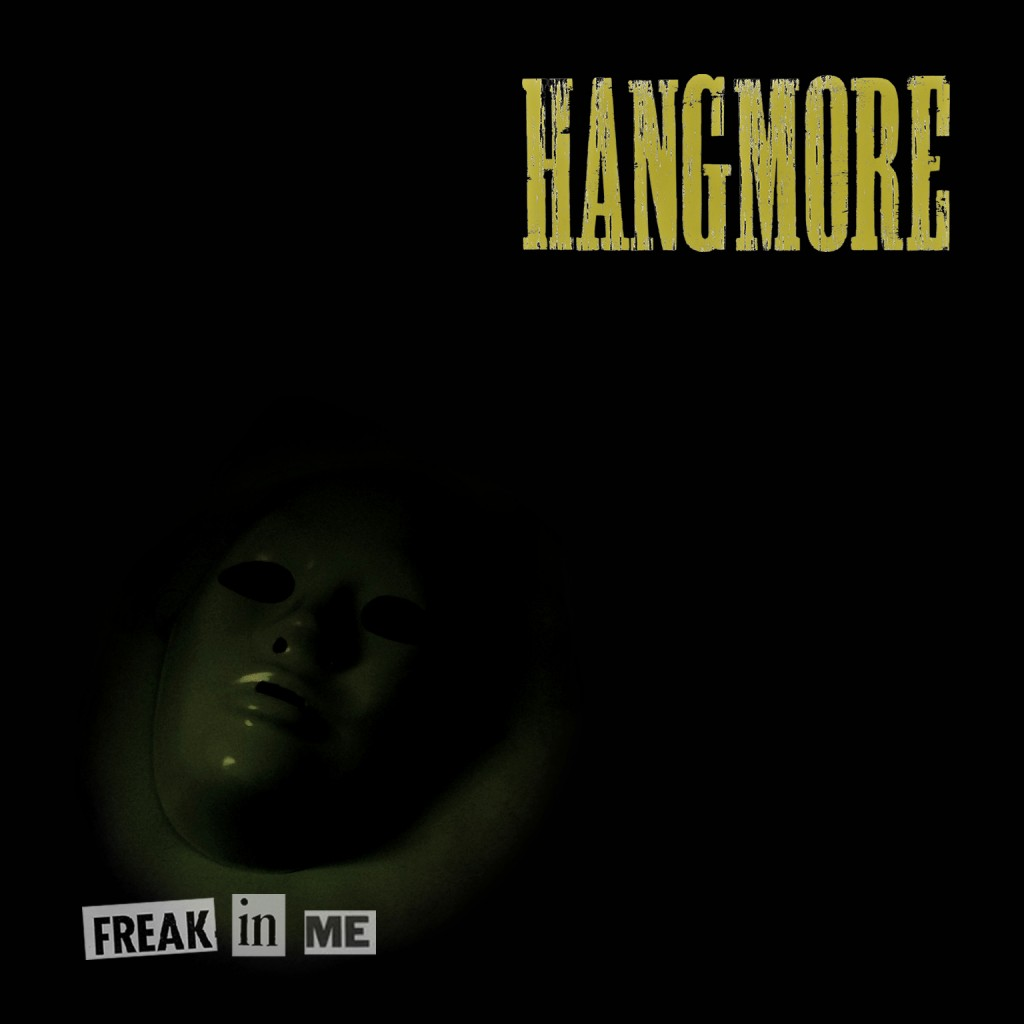 Hang More The Freak In Me