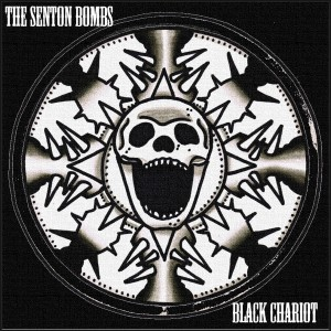 Punk Rock band The Senton Bombs cover art for Black Chariot