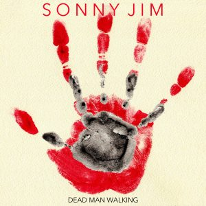 Dead Man Walking mini album by Sonny Jim