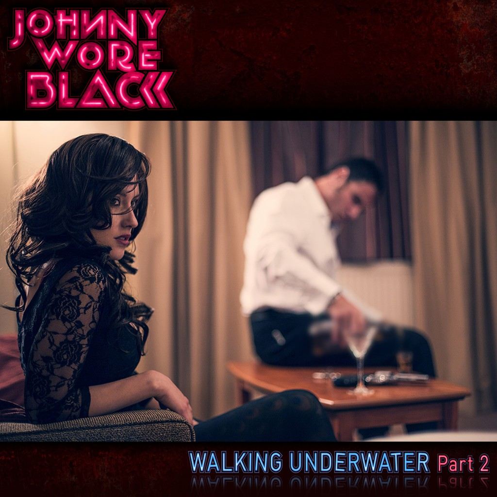 Johnny Wore Black metal alternative and electronic crossover album release Walking Under Water Part 2