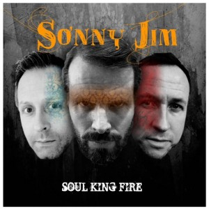 Album cover for Sonny Jim Soul King Fire