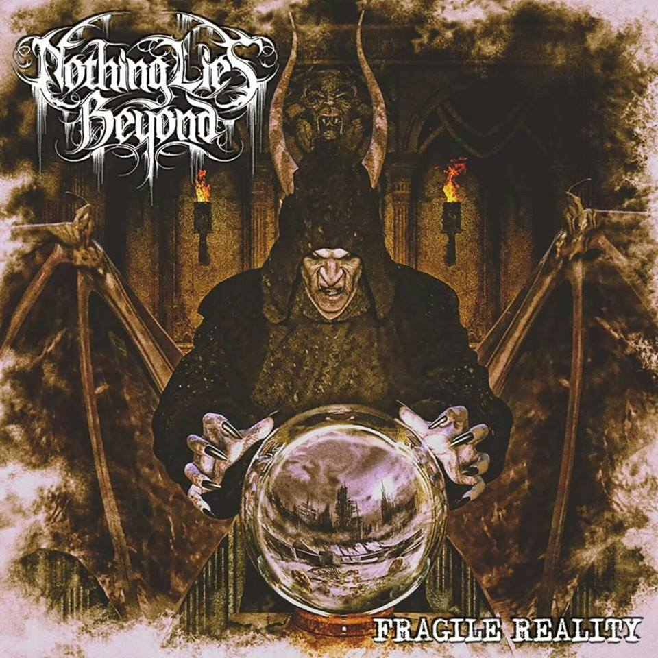 Nothing Lies Beyond album release cover art Fragile Reality melodic Death Metal Holier Than Thou Records