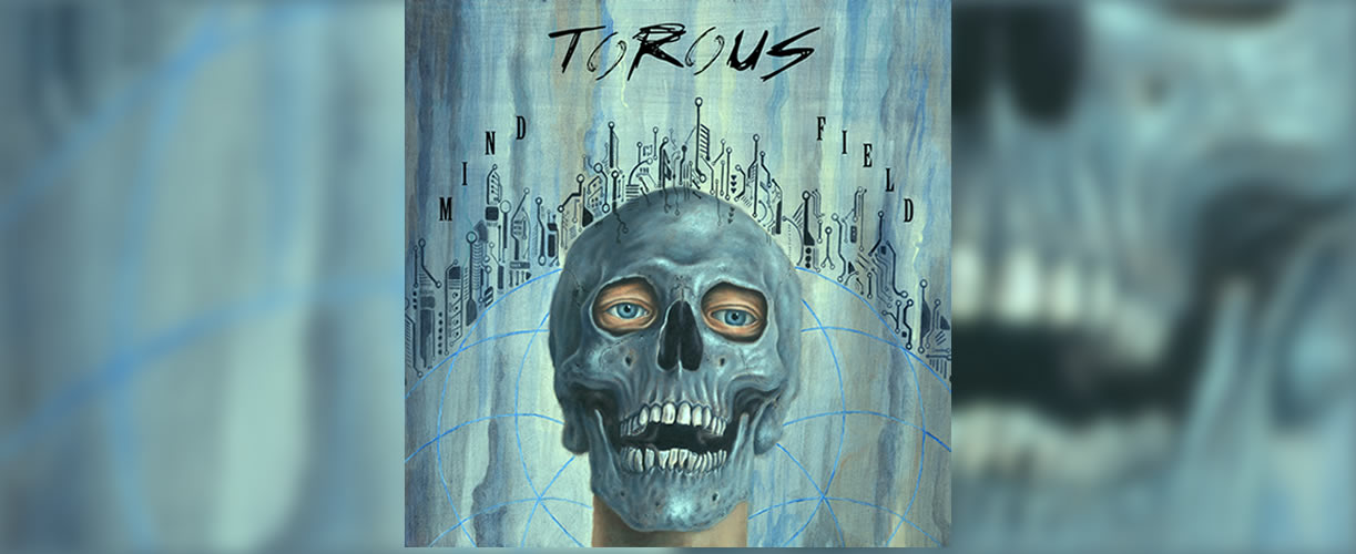"""'Mindfield' the debut album by Torous out now!  """"fantastic album .. I haven't felt this excited by new metal music for many years.."""" Real Rock and Roll Magazine"""