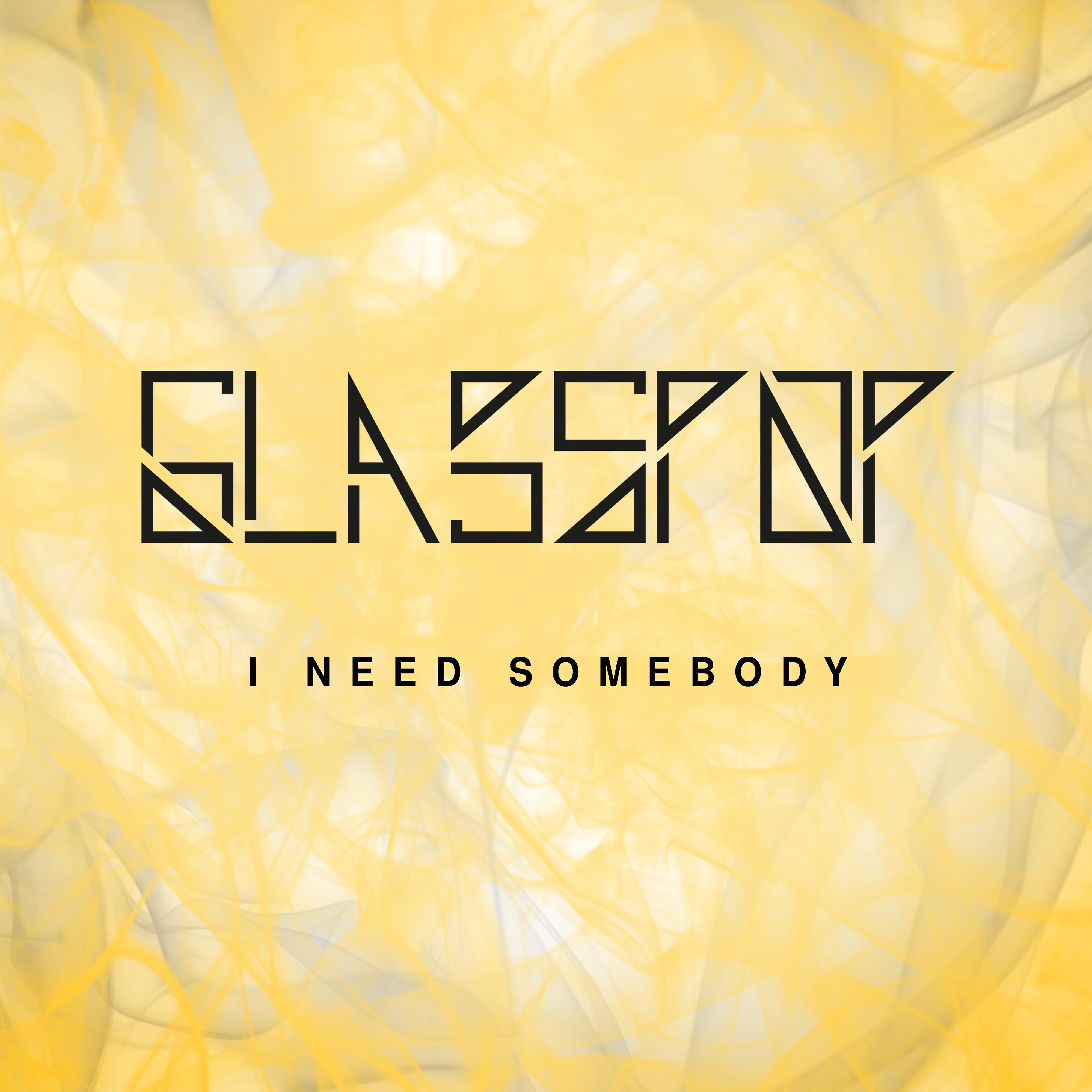 I Need somebody single release artwork rock band Glasspop