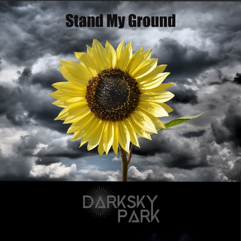 Stand My Ground by Dark Sky Park